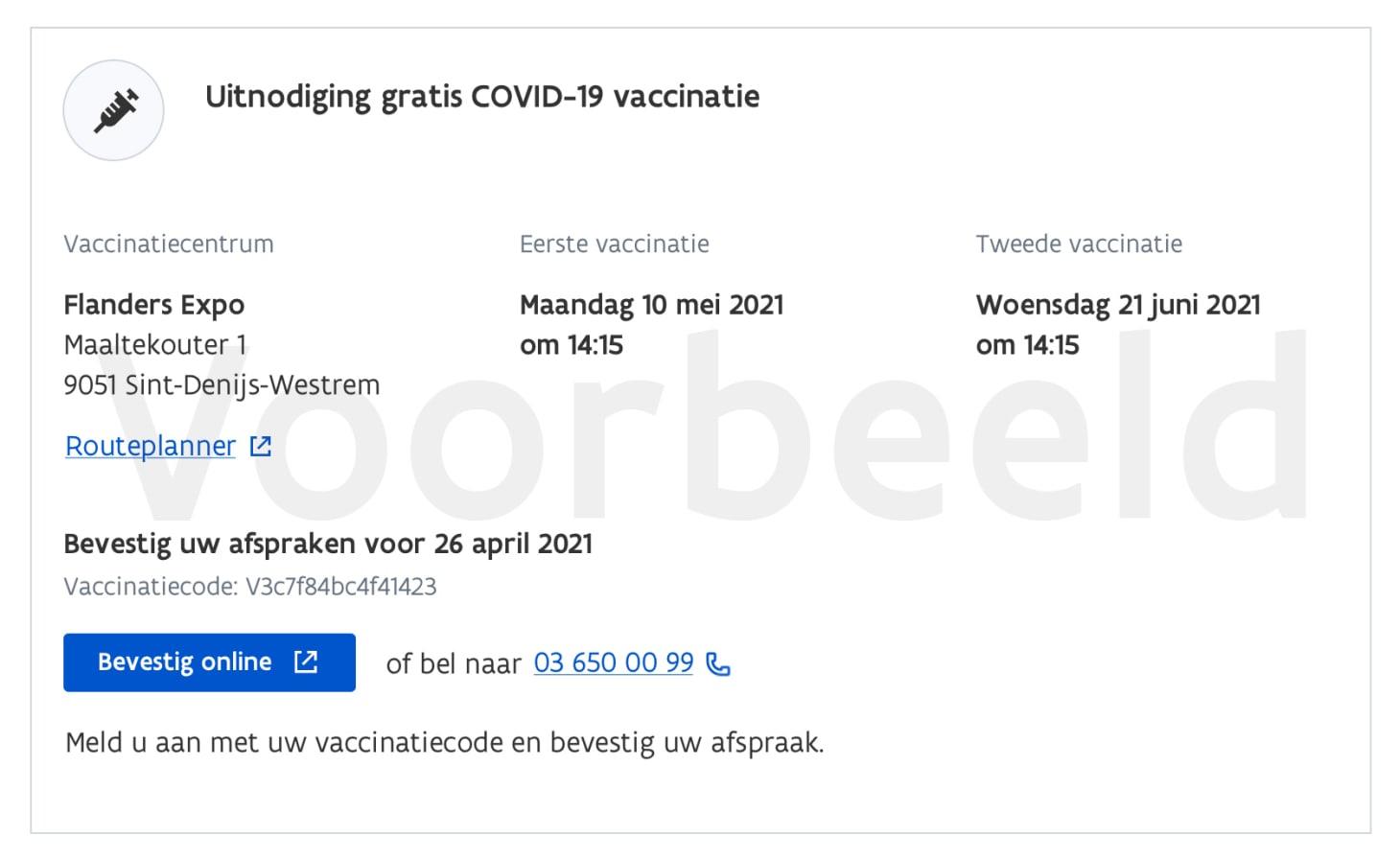 Fictief voorbeeld uitnodiging COVID-19 vaccinatie in Flanders Expo op 10 mei, met vaccinatiecode om de afspraak te bevestigen